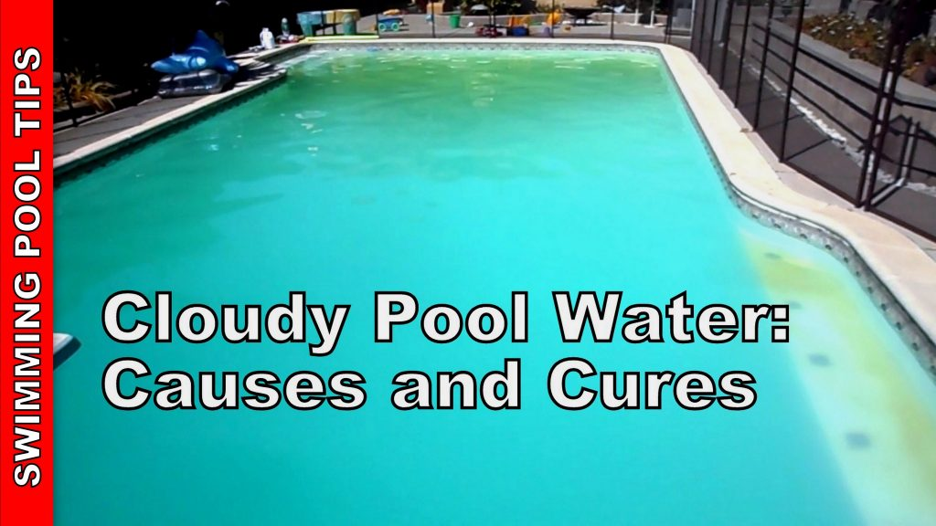 Cloudy Pool Water Causes And Cures Amazin Walter