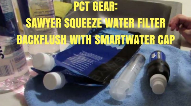 Sawyer Squeeze Water Filter backflush with smartwater cap